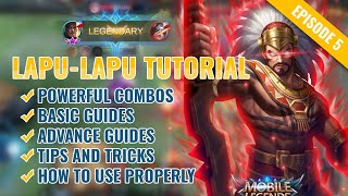 LAPU LAPU Best Tutorial & Guide 2021 (English): Skills, Combo, Tips & Tricks | Mobile Legends | ML.