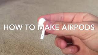 How to Make Apple AirPods