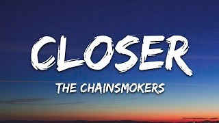 The Chainsmokers - Closer (Lyrics) ft. Halsey
