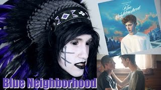 Goth Reacts to Troye Sivan - Blue Neighborhood Part 1