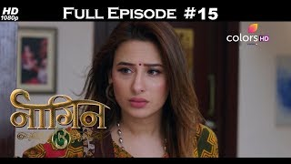 Naagin 3 - 21st July 2018 - नागिन 3 - Full Episode