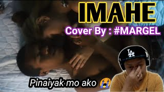 BEST IMAHE COVER SONG BY MARGEL | SY Talent Entertainment || KIKZ MANGMANG REACTION