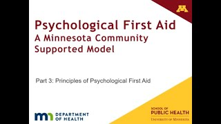 Psychological First Aid Part 3: Principles of Psychological First Aid