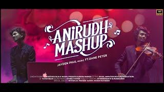 Anirudh Mashup | Jayden ft.( Dane Peter )  | Karthick  | Madhu | Rahul  Do or die production | 4k