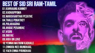 💕TOP10 SID SRIRAM TAMIL SONGS❤️|SPECIAL HEART TOUCHING COLLECTION EVER💔|SID SRIRAM JUKEBOX💕