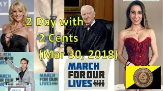 2 Day with 2 Cents (Mar 30, 2018)