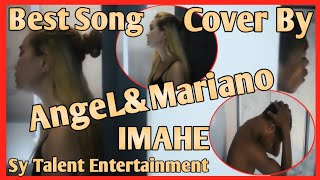 IMAHE | Cover by Mariano& AngeL | Sy Talent Entertainment