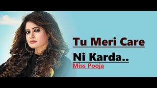 Tu Meri Care Ni Karda: Miss Pooja (Lyrics) Tigerstyle | Manpreet Tiwana | Latest Punjabi Songs 2018