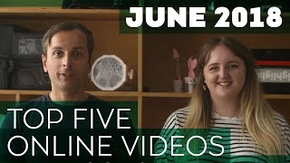 Monthly Top 5 Online videos - June 2018
