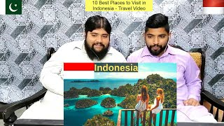 10 Best Places to Visit in Indonesia - Travel Video | Pakistani React To | D-R-RUE