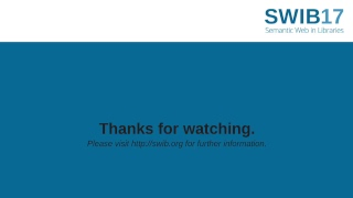 LIVESTREAM: SWIB17 - Semantic Web Libraries - 6.12.
