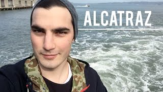 VISITING ALCATRAZ PRISON & SILLY SEA LIONS!