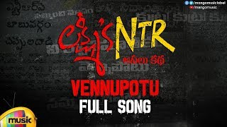 Vennupotu Full Song | Lakshmi's NTR Movie Songs | RGV | Kalyani Malik | Sira Sri | Mango Music