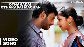 Official : Othakadai Othakadai Machan Video Song | Pandiyanaadu | Vishal & Lakshmi Menon