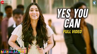 Yes You Can - Full Video | That is Mahalakshmi | Tamannaah | Amit Trivedi | Sunitha Sarathy
