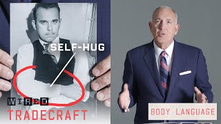 Former FBI Agent Breaks Down Gangsters' Body Language | Tradecraft | WIRED