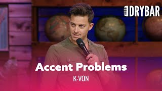 Middle Eastern Accent Problems - K-Von