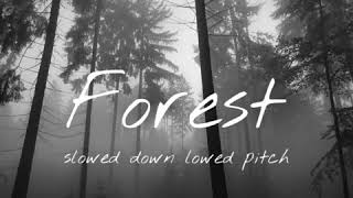 forest - twenty one pilots (slowed down)