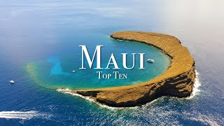 Top 10 Places To Visit In Maui - 4K Travel Guide