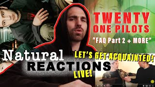 Twenty One Pilots-FAQ Part 2 Interview + more LIVE REACTION