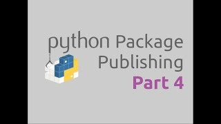 Python Package Publishing (Part-4) | Updating PyPI Package