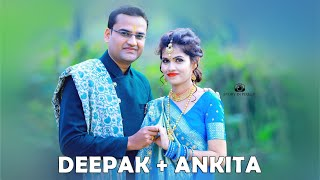 Deepak & Ankita Wedding highlights