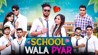 School Wala Pyar || Elvish Yadav