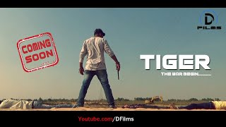 Tiger | Gangster Action Story | Friends Love Story | Teaser Video
