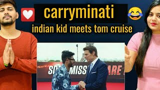 CARRYMINATI | Indian Kid Meets Tom Cruise | husband wife Reaction