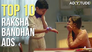 Top 10 Raksha Bandhan Ads