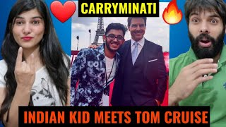 CARRYMINATI | Indian Kid meets Tom Cruise 🔥❤| REACTION !!