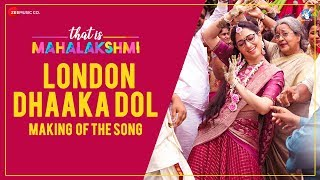 London Dhaaka Dol - Making | That is Mahalakshmi | Tamannaah | Amit Trivedi | Geetha Madhuri