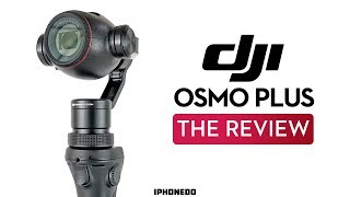 The Best Forgotten Stabilizer — DJI Osmo Plus — The Review [4K]