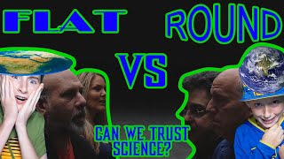 Flat Earthers VS Round Earthers | Can We Trust Science?