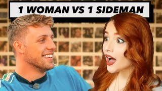 1 Woman VS 1 Sideman
