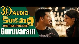 Guruvaram Sayamkalam|In 3D Sound|Use HeadPhones|Kiraak Party|Ritz 3D Music