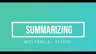 2 SUMMARIZING Reading