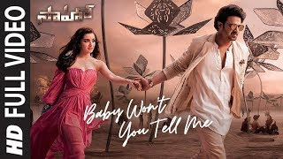 Saaho : Baby Won't You Tell Me Full Video | Prabhas, Shraddha K | Shweta M, Siddharth M, Shankar M