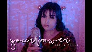 your power by billie eilish COVER