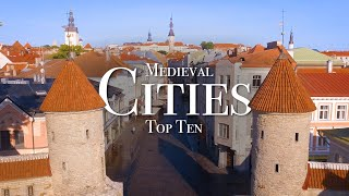 Top 10 Medieval Cities To Visit In Europe