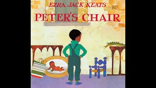Peter's Chair - Read Aloud with Beginning, Middle & Ending Lesson
