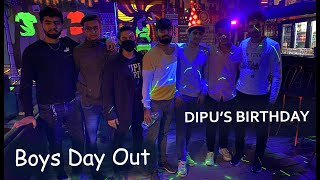 Boys Day Out | Dipu's Birthday | the Lost Souls
