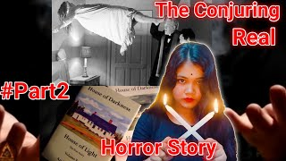 The Conjuring * Real * Horror Story || part2 ||supu's channel ||  #part2 #horror