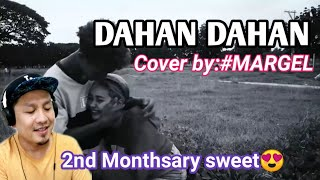 DAHAN DAHAN COVER SONG BY MARGEL | SY Talent Entertainment || KIKZ MANGMANG REACTION