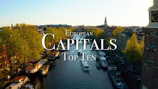 Top 10 Capital Cities To Visit In Europe