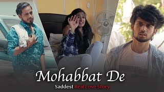 Mohabbat De -  Sacrifice In Love | Real Love Story | By Unknown Boy Varun | MM Rahul