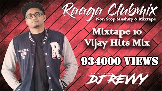 Mixtape 10 - Vijay Hits Mashup Mix || Remix By Dj Revvy