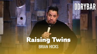 Raising Twins Is An Adventure. Brian Hicks