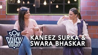 Son Of Abish feat. Kaneez Surka & Swara Bhaskar