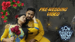 Pre Wedding Video - Son Of Abish